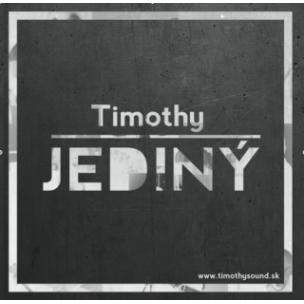 Jediný –Timothy