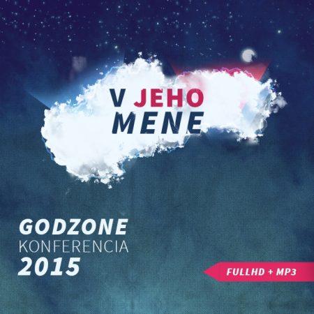 Godzone konferencia 2015 (V Jeho mene)