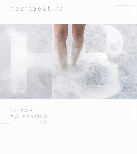 HEARTBEAT – Kam Ma Zavolá