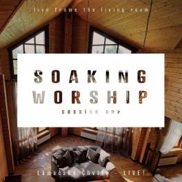 LAMAČSKÉ CHVÁLY – Live – Soaking worship