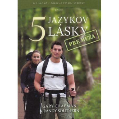 5 JAZYKOV LÁSKY PRE MUŽA - Gary Chapman, Randy Southern