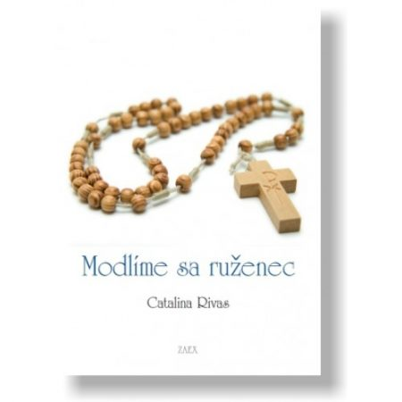 MODLÍME SA RUŽENEC – Catalina Rivas