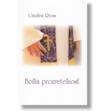 BOŽIA PROZRETEĽNOSŤ – Catalina Rivas