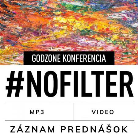 GODZONE KONFERENCIA 2019 NOFILTER – digitány obsah