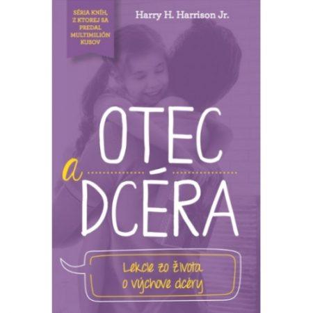 OTEC A DCÉRA – Harry H. Harrison Jr.